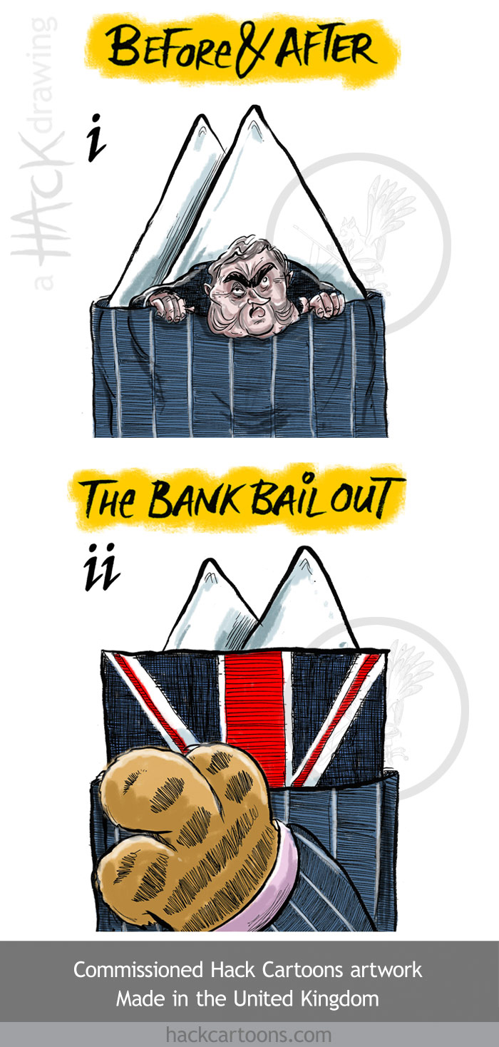 Bank bail out cartoon in Britain_the UK. Commissioned cartoon artwork  © Matt Buck Hack Cartoons