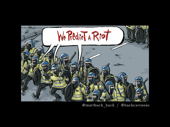 Cartoon_We_Predict_A_Riot © Matthew Buck Hack Cartoons for The Independent