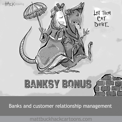 Banksy Bonus cartoon about financial bonuses paid to Bob Diamond and Stephen Hester of Barclays and Royal Bank of Scotland after taking financial help from the UK taxpayer © Matthew Buck Hack Cartoons