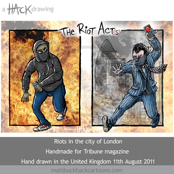 Cartoon: UK riots and the City of London 2011 © Matt Buck Hack Cartoons